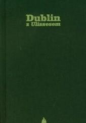 Okładka książki Dublin z Ulissesem Piotr Paziński
