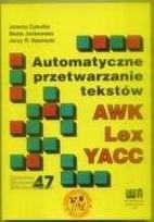 Okładka książki AWK Lex YACC automatyczne przetwarzanie tekstów praca zbiorowa