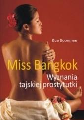 Okładka książki Miss Bangkok. Wyznania tajskiej prostytutki Bua Boonmee