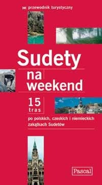Okładka książki Sudety na weekend Cyprian Skała