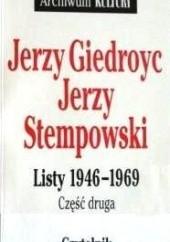 Okładka książki Listy 1946-1969. Cz. 2 Jerzy Giedroyć,Jerzy Stempowski