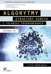 Okładka książki Algorytmy, struktury danych i techniki programowania. Wydanie IV Piotr Wróblewski