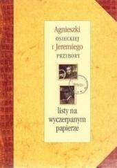 Okładka książki Agnieszki Osieckiej i Jeremiego Przybory listy na wyczerpanym papierze Agnieszka Osiecka,Magda Umer,Jeremi Przybora