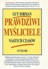 Okładka książki Prawdziwi myśliciele naszych czasów Guy Sorman