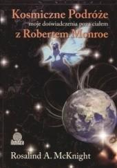 Okładka książki Kosmiczne podróże: moje doświadczenia poza ciałem z Robertem A. Monroe Rosalind A. McKnight