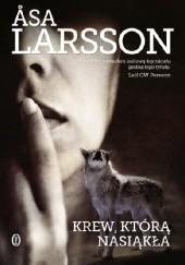 Okładka książki Krew, którą nasiąkła Åsa Larsson