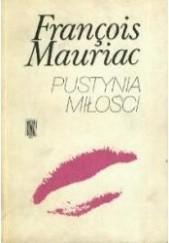 Okładka książki Pustynia miłości François Mauriac