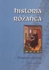Okładka książki Historia różańca Mirosław Laszczak