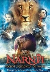 """Okładka książki Opowieści z Narni. Podróż """"Wędrowca do Świtu"""" Clive Staples Lewis"""