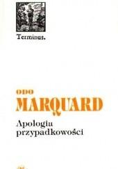 Okładka książki Apologia przypadkowości. Studia filozoficzne Odo Marquard