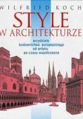 Okładka książki Style w architekturze Wilfried Koch