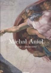 Okładka książki Michał Anioł. Życie i twórczość Frank Zöllner,Christof Thoenes