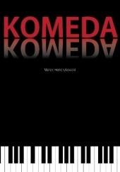 Okładka książki Komeda Marek Hendrykowski