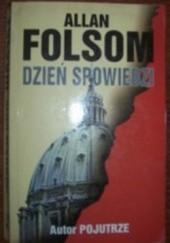 Okładka książki Dzień spowiedzi Allan Folsom