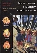 Okładka książki Nas troje i dobry ludożerca Jean-Loup Craipeau