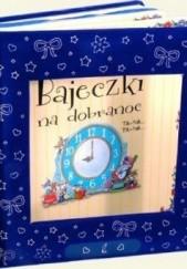 Okładka książki Bajeczki na dobranoc Anna Casalis