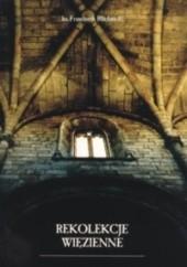 Okładka książki Rekolekcje więzienne Franciszek Blachnicki