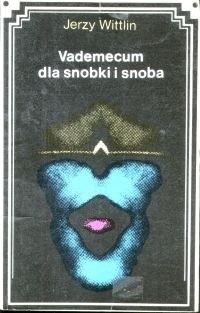 Okładka książki Vademecum dla snobki i snoba