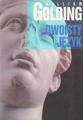 Okładka książki Dwoisty język William Golding