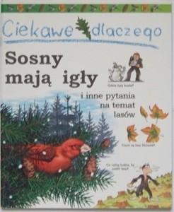 Okładka książki Ciekawe dlaczego sosny mają igły Jackie Gaff