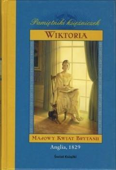 Okładka książki Wiktoria. Majowy kwiat Brytanii Anna Kirwan