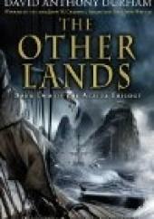 Okładka książki The Other Lands David Anthony Durham