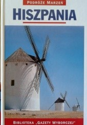 Okładka książki Hiszpania. Podróże marzeń praca zbiorowa