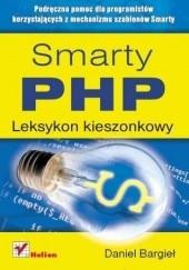 Okładka książki Smarty PHP. Leksykon kieszonkowy Daniel Bargieł