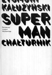 Okładka książki Superman chałturnik Zygmunt Kałużyński
