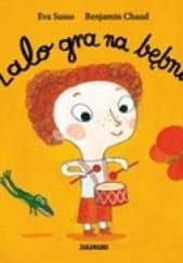 Okładka książki Lalo gra na bębnie Eva Susso,Benjamin Chaud