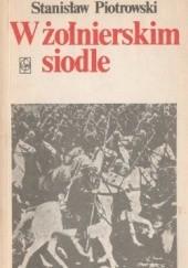 Okładka książki W żołnierskim siodle Stanisław Piotrowski