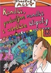 Okładka książki Randki, podwójne randki i wielkie kłopoty Karen McCombie