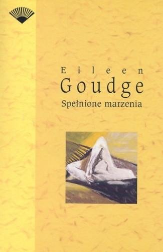 Okładka książki Spełnione marzenia Eileen Goudge