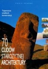 Okładka książki 70 cudów starożytnej architektury Chris Scarre