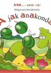 Okładka książki A jak anakonda