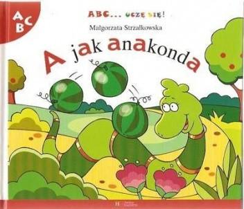 Okładka książki A jak anakonda Małgorzata Strzałkowska