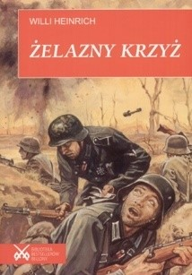 Okładka książki Żelazny krzyż Willi Heinrich
