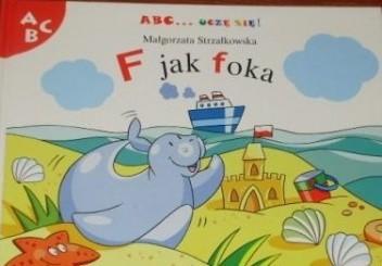 Okładka książki F jak foka Małgorzata Strzałkowska