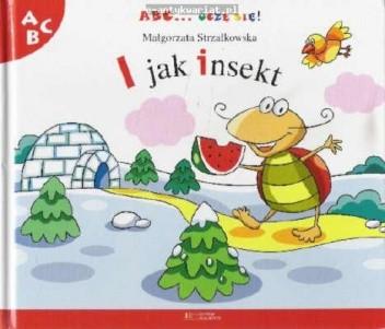Okładka książki I jak insekt Małgorzata Strzałkowska