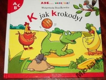 Okładka książki K jak krokodyl Małgorzata Strzałkowska