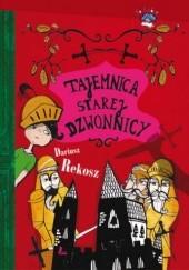 Okładka książki Tajemnica starej dzwonnicy Dariusz Rekosz