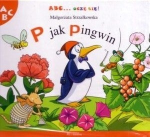 Okładka książki P jak pingwin Małgorzata Strzałkowska