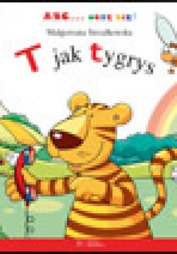 Okładka książki T jak tygrys Małgorzata Strzałkowska