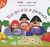 Okładka książki Trzy po trzy o piratach Małgorzata Strzałkowska