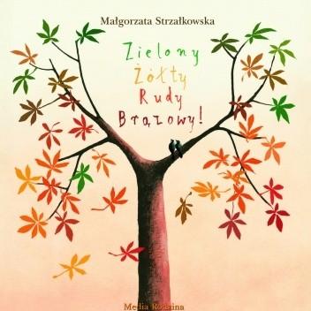 Zielony żółty Rudy Brązowy Małgorzata Strzałkowska