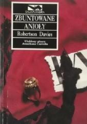 Okładka książki Zbuntowane Anioły Robertson Davies