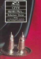 Okładka książki Czym skorupka... Robertson Davies