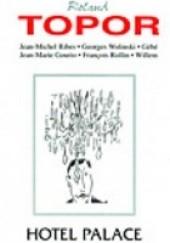 Okładka książki Hotel Palace Roland Topor