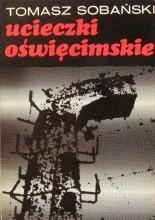 Okładka książki Ucieczki oświęcimskie