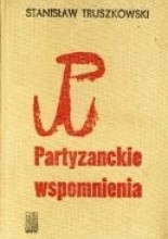 Okładka książki Partyzanckie wspomnienia
